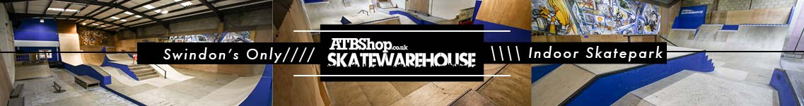 ATBShop Skate Warehouse - Swindon's Only Indoor Skate Park