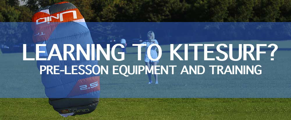 Learn to kitesurf pre lesson first kite equipment training