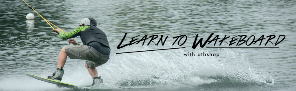 Learn to Wakeboard atbshop