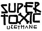 Super Toxic Urethane