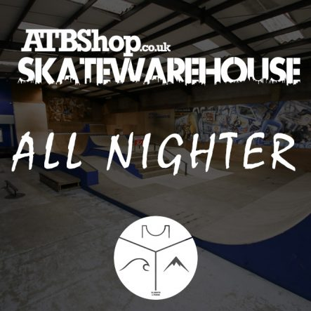 ATBSHOP-SKATEWAREHOUSE-ALLNIGHTER